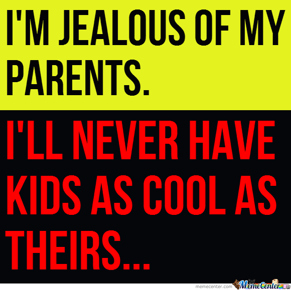 why-im-jealous-of-my-parents_o_786791.png